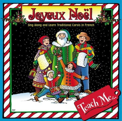 9781599729015: Teach Me Joyeux Noel: Sing Along and Learn Carols in French