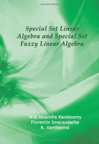 Special Set Linear Algebra and Special Set: W. B. Vasantha
