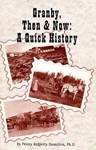 Granby, Then & Now: A Quick History: Hamilton, Penny Rafferty