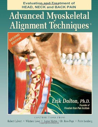 Advanced Myoskeletal Techniques: Erik Dalton