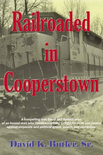9781599753232: Railroaded in Cooperstown: A True Story by