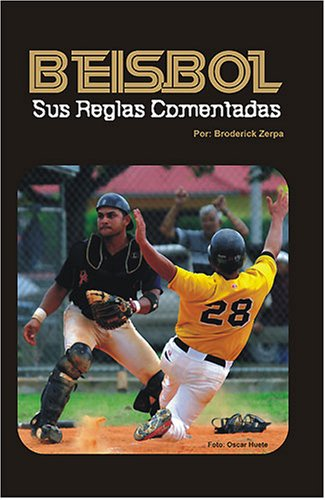 9781599754437: Beisbol, Sus Reglas Comentadas (Spanish Edition)