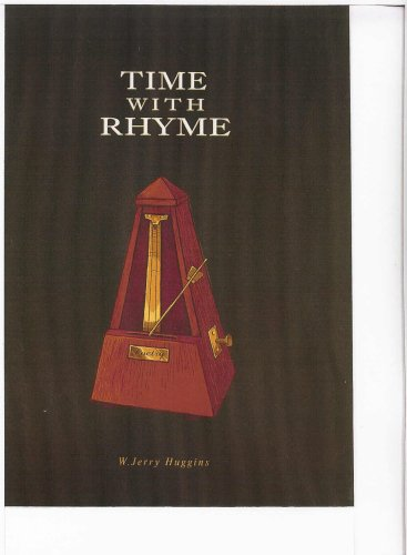 Time With Rhyme: W. Jerry Huggins