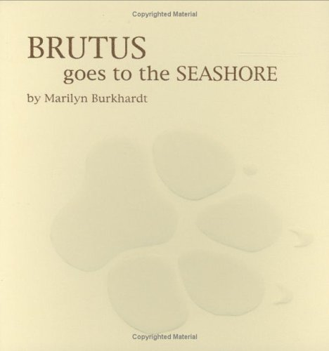 9781599754925: Brutus Goes to the Seashore