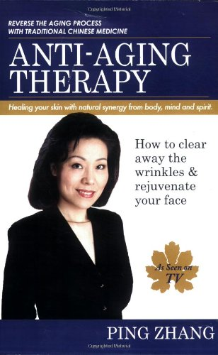 9781599756653: Anti-Aging Therapy: Healing Your Skin With Natural Synergy from Body, Mind and Spirit