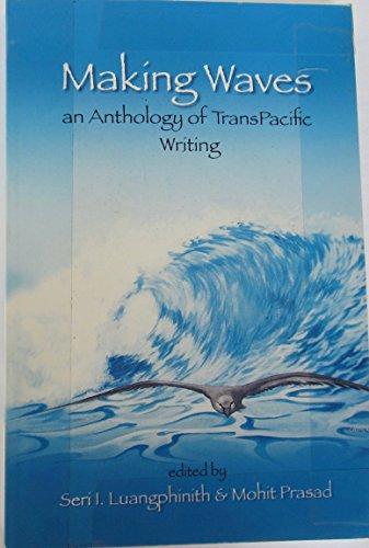 9781599758107: Making Waves: An Anthology of Transpacific Writing