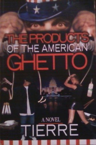 9781599758237: The Products of the American Ghetto