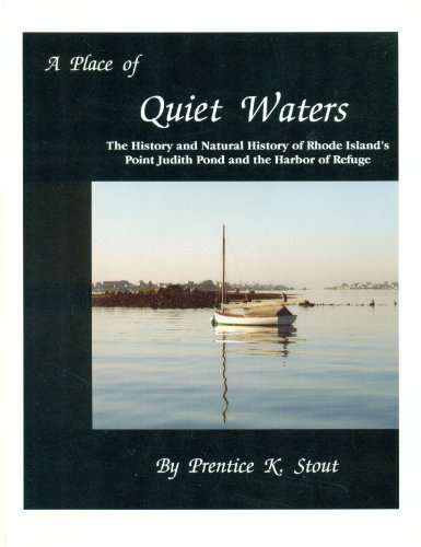 A Place of Quiet Waters: The History: Prentice K. Stout