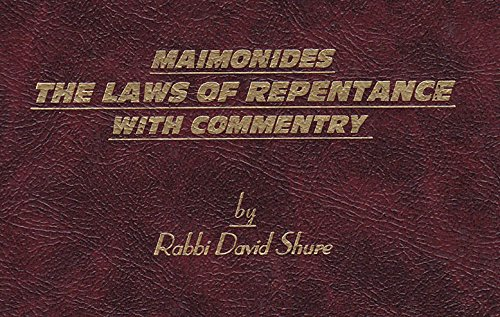 Maimonides The Laws of Repentance with Commentary: Shure, David