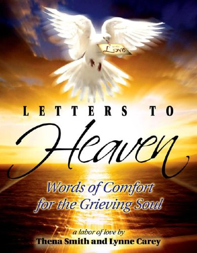 9781599780009: Letters To Heaven: Words of Comfort for the Grieving Soul