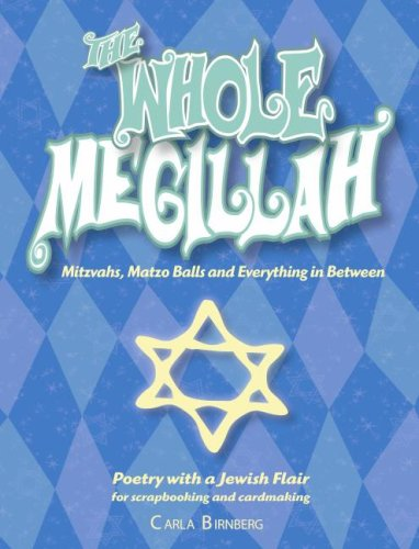 9781599780092: THE WHOLE MEGILLAH: Mitzvahs, Matso Balls and Everything in Between