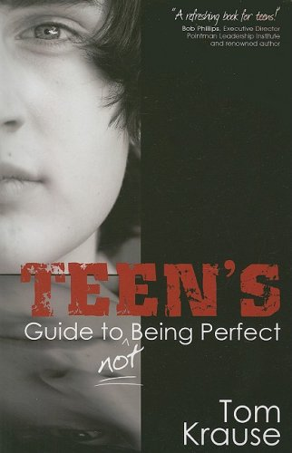 9781599780115: Teens Guide To Not Being Perfect