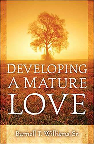 9781599790046: Developing A Mature Love