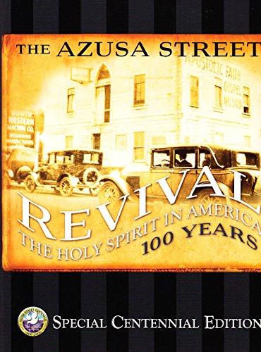 AZUSA STREET REVIVAL THE