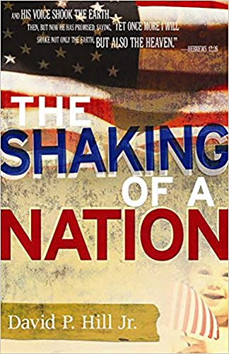 9781599790091: The Shaking Of A Nation