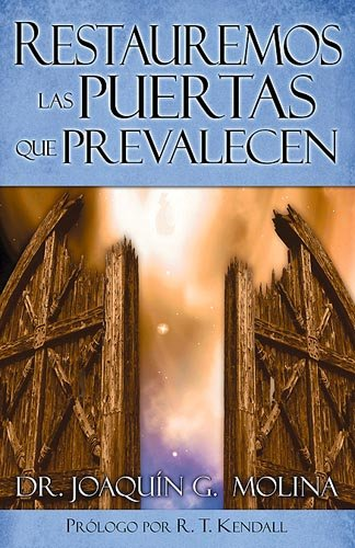9781599790282: Restauremos Las Puertas Que Prevalecen: Restoring The Gates That Prevail