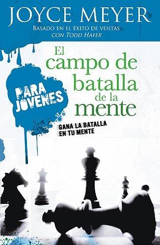 9781599790305: El Campo de batalla de la mente para jóvenes: Gana la batalla en tu mente (Spanish Edition)