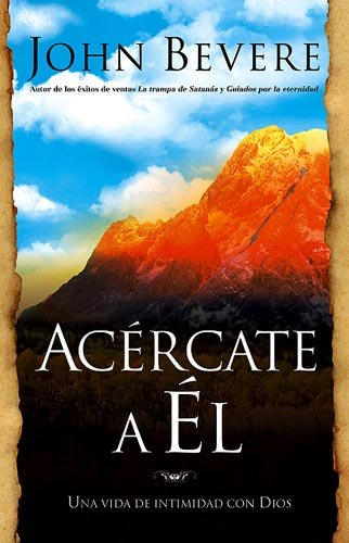 9781599790329: Acercate A El (Spanish Edition)
