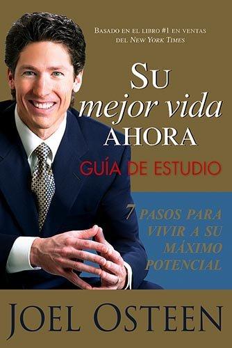 9781599790336: Su Mejor Vida Ahora: Guía De Estudio (Spanish Edition)