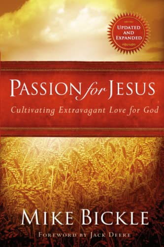 9781599790602: Passion for Jesus: Cultivating Extravagant Love for God