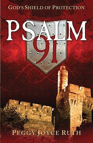 9781599790794: Psalm 91: God's Shield of Protection