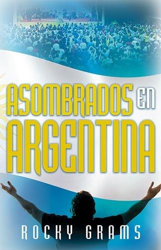 9781599791135: Asombrados en Argentina