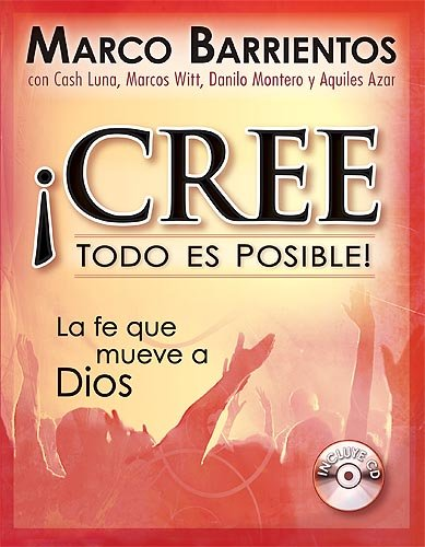 9781599791418: Cree Todo Es Posible (Spanish Edition)