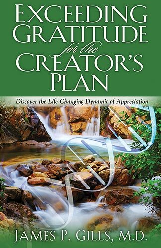 9781599791555: Exceeding Gratitude For The Creator's Plan: Discover the Life-Changing Dynamic of Appreciation