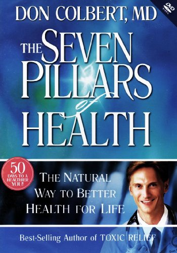 9781599791562: The Seven Pillars of Health: The Natural Way to Better Health for Life