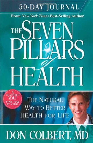 9781599792033: Seven Pillars 50 Day Journal: A 50-Day Journey to Better Health