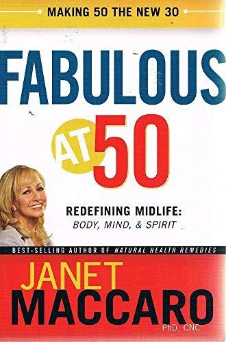 Fabulous at 50: Making 50 the New 30