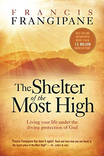9781599792811: SHELTER OF THE MOST HIGH