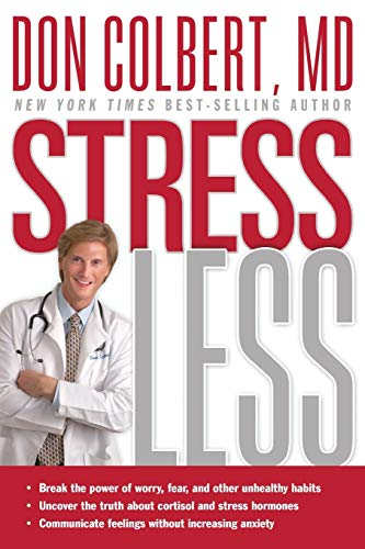 9781599793139: Stress Less: Break the Power of Worry, Fear, and Other Unhealthy Habits