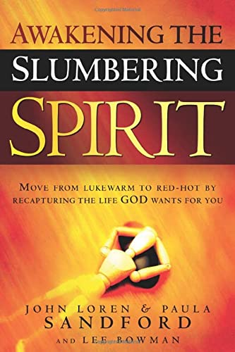 9781599793412: Awakening the Slumbering Spirit