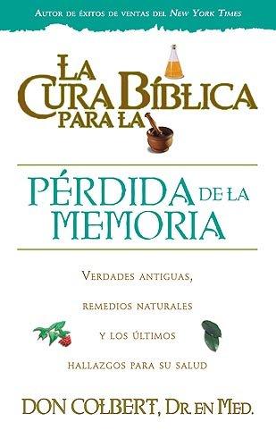 9781599794068: La Cura Biblica Para La Perdida De La Memoria (Spanish Edition)