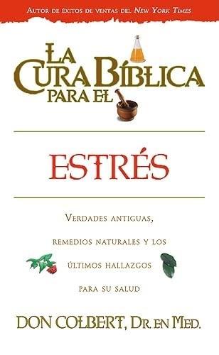 9781599794082: La Cura Biblica Para El Estres (La Cura Biblica Para La) (Spanish Edition)
