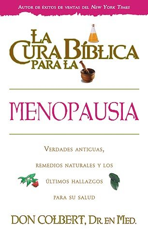 9781599794105: La Cura Biblica Para La Menopausia (Spanish Edition)
