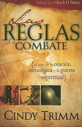 9781599794167: Reglas De Combate: El arte de la oración estratégica y la guerra espiritual (Spanish Edition)