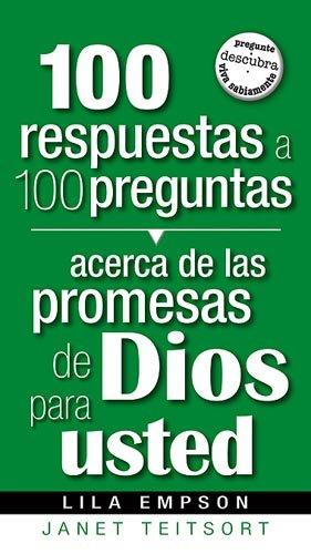 9781599794211: 100 Respuestas A 100 Preguntas- Promesas De Dios Para Usted (Spanish Edition)