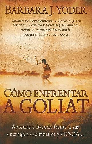 9781599794426: Como Enfrentar A Goliat (Spanish Edition)