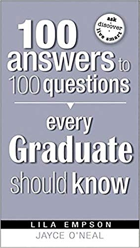 100 Answers Every Grad Should Know: Lila Empson and