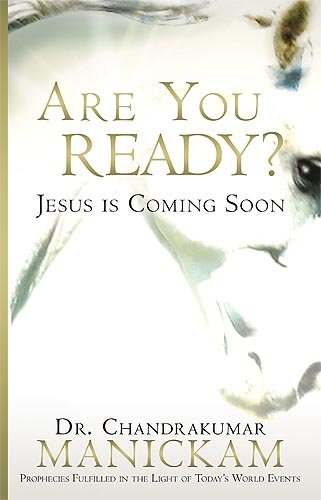 Are Your Ready? : Jesus Is Coming: Chandrakumar Manickam