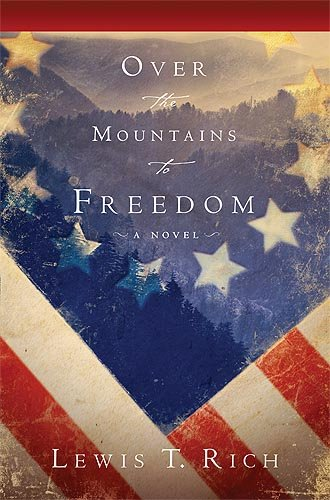 9781599795492: Over The Mountain To Freedom: A Novel