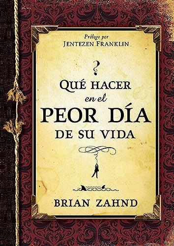 9781599795607: Que hacer en el peor dia de su vida (Spanish Edition)