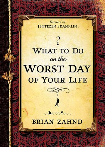 9781599797557: WHAT TO DO ON THE WORST DAY OF YOUR LIFE