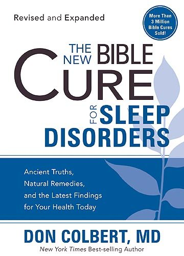 The New Bible Cure for Sleep Disorders (New Bible Cure (Siloam)): Colbert, Don