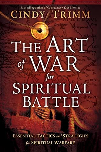 9781599798721: The Art of War for Spiritual Battle: Essential Tactics and Strategies for Spiritual Warfare