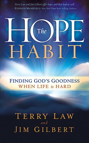 9781599799988: The Hope Habit: Finding God's Goodness When Life is Hard