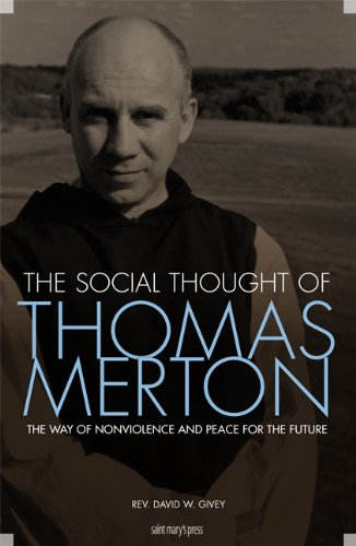 9781599820170: The Social Thought of Thomas Merton: The Way of Nonviolence and Peace for the Future