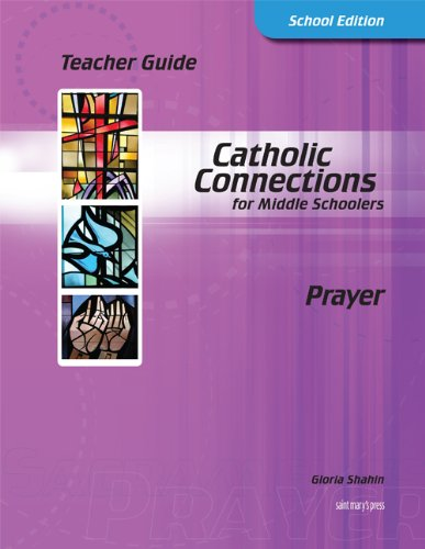 9781599820514: Prayer: Teacher Guide (Catholic Connections)
